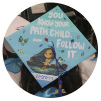 """Picture of a Decorated graduation cap that says """" You know Your Path Child, Now Follow It"""""""