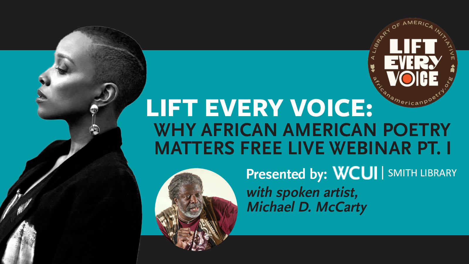 Lift Every Voice Pt I Presented by WCUI Smith Library and guest speaker Michael McCarty
