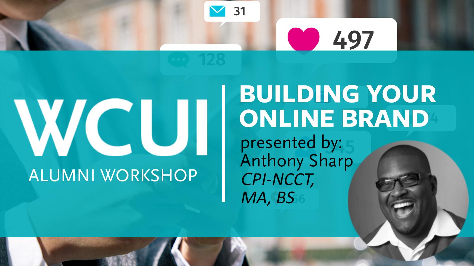 Alumni Workshop - Building Your Online Brand