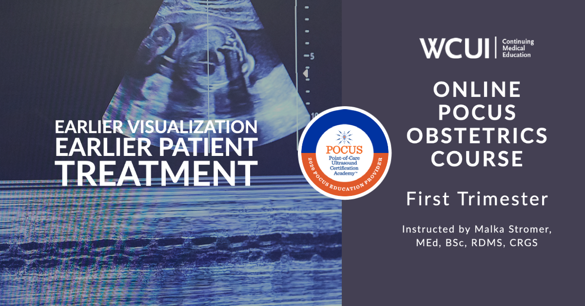 Online POCUS Obsterics - First Trimester Course for Nonsonographers